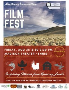 Conservation Film Fest @ Madison Theatre, Ennis Montana